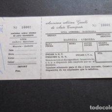 Coleccionismo Billetes de transporte: BILLETE ANONIMA ALSINA GRAELLS DE AUTO TRASNPORTE LINEA ANDORRA BARCELONA - MANRESA ANDORRA . Lote 168563636