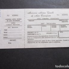 Coleccionismo Billetes de transporte: BILLETE ANONIMA ALSINA GRAELLS DE AUTO TRASNPORTE LINEA ANDORRA BARCELONA - SEU IGUALADA. Lote 168563664
