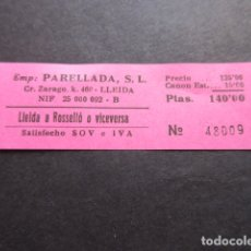 Coleccionismo Billetes de transporte: BILLETE EMPRESA PARELLADA CARRETERA ZARAGOZA LLEIDA A ROSELLO. Lote 168564308