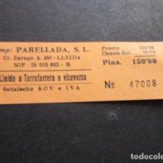 Coleccionismo Billetes de transporte: BILLETE EMPRESA PARELLADA CARRETERA ZARAGOZA LLEIDA A TORREFORTA. Lote 168564348