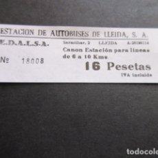 Coleccionismo Billetes de transporte: BILLETE EDALSA ESTACION DE AUTOBUSES DE LLEIDA 16 PESETAS. Lote 168564860