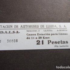 Coleccionismo Billetes de transporte: BILLETE EDALSA ESTACION DE AUTOBUSES DE LLEIDA 21 PESETAS. Lote 168564924