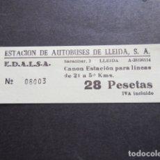 Coleccionismo Billetes de transporte: BILLETE EDALSA ESTACION DE AUTOBUSES DE LLEIDA 28 PESETAS. Lote 168564952