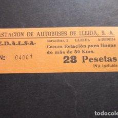 Coleccionismo Billetes de transporte: BILLETE EDALSA ESTACION DE AUTOBUSES DE LLEIDA 28 PESETAS. Lote 168564996