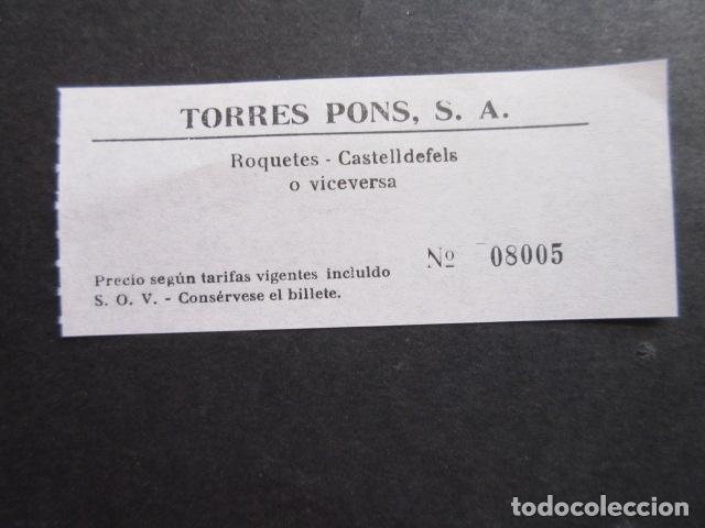 BILLETE TORRES PONS - ROQUETAS CASTELLDEFELS (Coleccionismo - Billetes de Transporte)