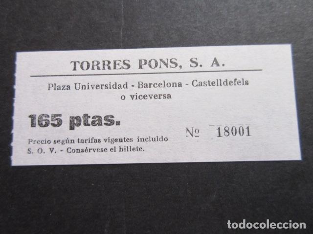 BILLETE TORRES PONS - PLAZA UNIVERSIDAD BARCELONA CASTELLDEFELS (Coleccionismo - Billetes de Transporte)