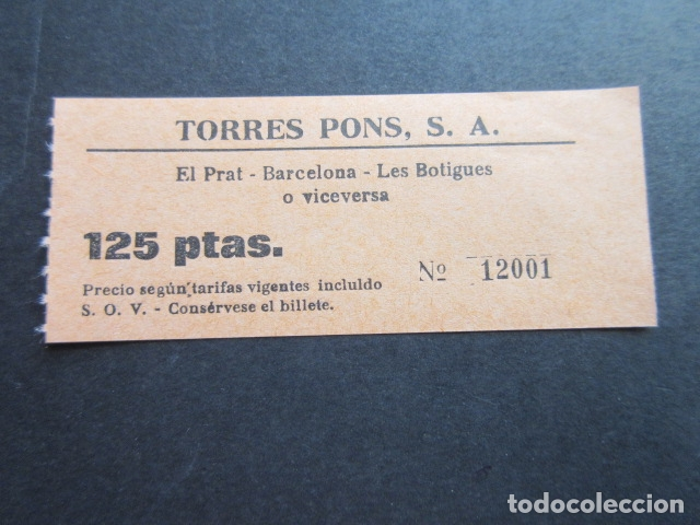 BILLETE TORRES PONS - EL PRAT BARCELONA LAS BOTIGUES DE SITGES (Coleccionismo - Billetes de Transporte)