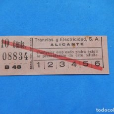 Coleccionismo Billetes de transporte: UN BILLETE, TRANVÍAS Y ELECTRICIDAD, S.A. ALICANTE. 10 CÉNTS.. Lote 170876590