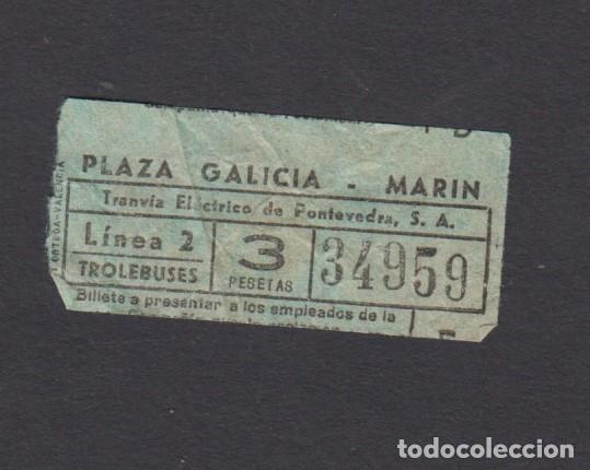 BILLETE TRANVIA ELECTRICO DE PONTEVEDRA PLAZA GALICIA MARIN (Coleccionismo - Billetes de Transporte)