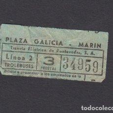 Coleccionismo Billetes de transporte: BILLETE TRANVIA ELECTRICO DE PONTEVEDRA PLAZA GALICIA MARIN. Lote 170944210