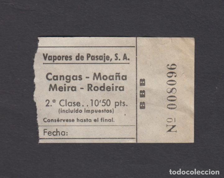 BILLETE VAPORES DE PASAJES CANGAS MOAÑA MEIRA RODEIRA (Coleccionismo - Billetes de Transporte)