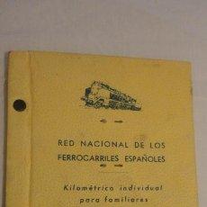 Coleccionismo Billetes de transporte: ANTIGUO BILLETE KILOMETRICO INDIVIDUAL.FAMILIARES PERSONAL FERROVIARIO.RENFE 1949. Lote 171210665