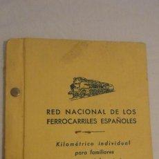 Coleccionismo Billetes de transporte: ANTIGUO BILLETE KILOMETRICO INDIVIDUAL.FAMILIARES PERSONAL FERROVIARIO.RENFE 1951. Lote 171210728