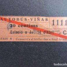 Coleccionismo Billetes de transporte: BILLETE AUTOBUS VIÑAS ESTACIO 14 DE ABRIL BARRADO CAPICUA REAL 11111 PRECIO MODIFICADO Y TRAYECTO. Lote 172750642