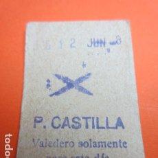 Coleccionismo Billetes de transporte: METRO MADRID PARADA P. CASTILLA MODELO ASPA O CRUZ - TRASERA 5 RENGLONES. Lote 173664792