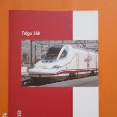 Coleccionismo Billetes de transporte: TALGO 350 RENFE CARACTERISTICAS TRIPTICO EN INGLES. Lote 173964838