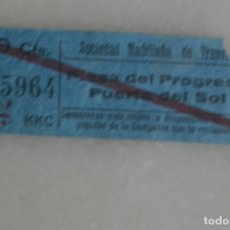 Coleccionismo Billetes de transporte: BILLETE TRANVÍA PLAZA DEL PROGRESO-PUERTA DEL SOL MADRID. PUBLICIDAD AL DORSO. Lote 175511164