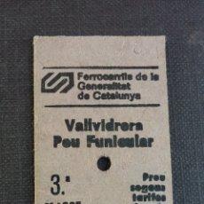 Coleccionismo Billetes de transporte: BILLETE EDMONSON - FERROCARRILS DE LA GENERALITAT DE CATALUNYA - VALLVIDRERA A PEU FUNICULAR AÑO 83. Lote 176216487
