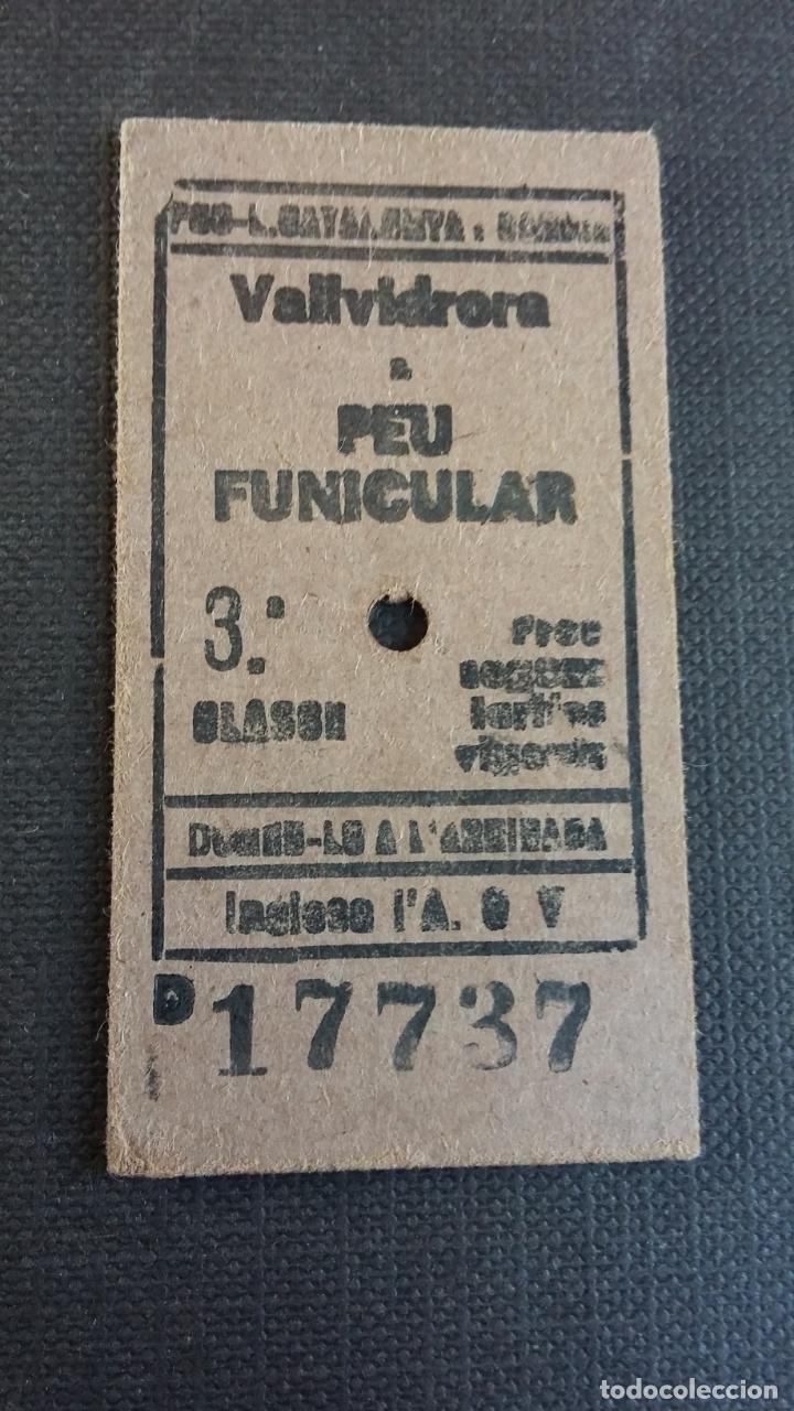 BILLETE EDMONSON - FERROCARRILS DE LA GENERALITAT DE CATALUNYA - VALLVIDRERA A PEU FUNICULAR AÑO 83 (Coleccionismo - Billetes de Transporte)