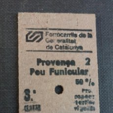 Coleccionismo Billetes de transporte: BILLETE EDMONSON - FERROCARRILS DE LA GENERALITAT DE CATALUNYA - PROVENÇA A PEU FUNICULAR AÑO 83. Lote 176218097