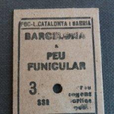 Coleccionismo Billetes de transporte: BILLETE EDMONSON - FERROCARRILS DE LA GENERALITAT DE CATALUNYA - BARCELONA A PEU FUNICULAR AÑO 83. Lote 176218408