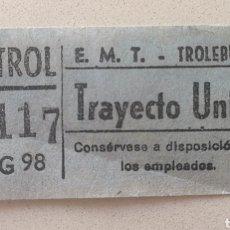 Coleccionismo Billetes de transporte: BILLETE EMT TROLEBUSES - EMPRESA MUNICIPAL DE TRANSPORTE. Lote 177638732