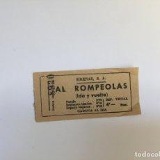 Coleccionismo Billetes de transporte: BILLETE: SIRENAS AL ROMPEOLAS (BARCELONA, 1960'S) COLECCIONISTA. ORIGINAL . Lote 177646707