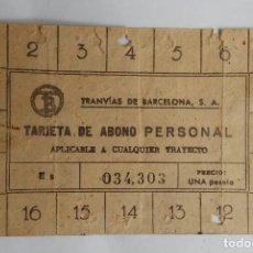 Coleccionismo Billetes de transporte: TARJETA DE ABONO PERSONAL TRANVIA BARCELONA. Lote 178673346