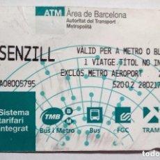 Coleccionismo Billetes de transporte: BILLETE SENCILL ATM, AREA BARCELONA, SISTEMA TARIFARI INTEGRAT 28-02-2017. Lote 178714563