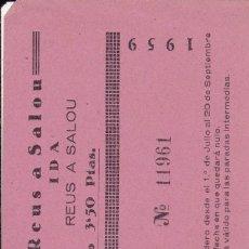 Coleccionismo Billetes de transporte: CARRILET DE REUS 1959 BILLETE DE IDA Y VUELTA SALOA A REUS Y REUS A SALOU. Lote 180006242