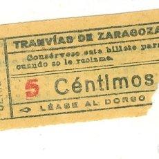 Coleccionismo Billetes de transporte: TRANVIAS ZARAGOZA ANTIGUO BILLETE DE 5 CENTIMOS. Lote 180470741