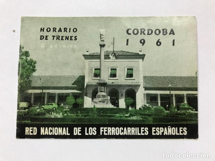 HORARIO TRENES CÓRDOBA 1961, RED NACIONAL DE LOS FERROCARRILES ESPAÑOLES, CON PUBLI. DE CÓRDOBA (Coleccionismo - Billetes de Transporte)