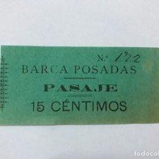 Coleccionismo Billetes de transporte: RAREZA BILLETE BARCA POSADAS (CÓRDOBA), PASAJE PARA PASAR EL RIO GUADALQUIVIR, 15 CTS, FINALES XIX. Lote 182224797