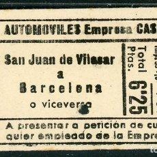 Coleccionismo Billetes de transporte: BILLETE DE EMPRESA CASAS // SAN JUAN DE VILASAR A BARCELONA // S6. Lote 182620920