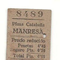 Coleccionismo Billetes de transporte: AX4. NORTE.PLAZA CATALUÑA-MANRESA.1940. Lote 183840393