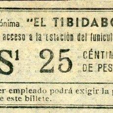 Collectionnisme Billets de transport: BILLETE DEL TRANVIA DEL TIBIDABO // 25 CTS. // S6. Lote 184214811