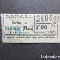 Coleccionismo Billetes de transporte: BILLETE EMPRESAS OLIVERAS AUTOBUSES METRO A HOSPITALET PLAZA 24042 CAPICUA . Lote 184284522