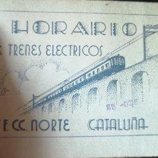 Coleccionismo Billetes de transporte: LIBRETA DE HORARIO DE TRENES ELÉCTRICOS FERROCARRILES NORTE CATALUÑA AÑO 1931. Lote 184696701