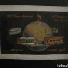 Coleccionismo Billetes de transporte: TRANVIAS DE BARCELONA-XX CONGRESO INTERNACIONAL-OCTUBRE 1926-BLOCK DE 12 POSTALES-VER FOTOS(V-18627). Lote 221239657