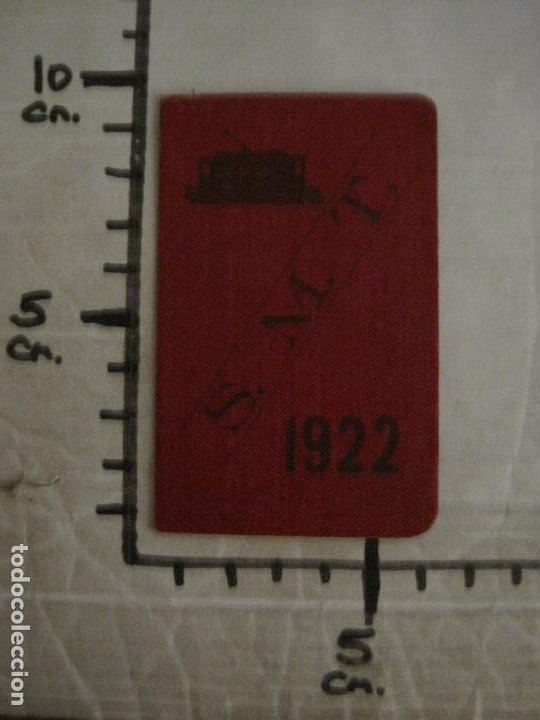 Coleccionismo Billetes de transporte: CARNET PASE DE SERVICIO TRANVIA S.M.T-AÑO 1922-VER FOTOS-(V-18.624) - Foto 8 - 187389188