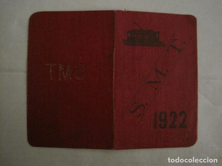 CARNET PASE DE SERVICIO TRANVIA S.M.T-AÑO 1922-VER FOTOS-(V-18.624) (Coleccionismo - Billetes de Transporte)