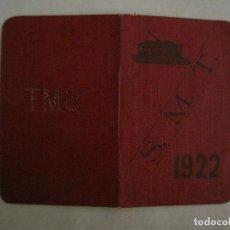 Coleccionismo Billetes de transporte: CARNET PASE DE SERVICIO TRANVIA S.M.T-AÑO 1922-VER FOTOS-(V-18.624). Lote 187389188