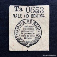 Coleccionismo Billetes de transporte: SIGLO XIX. BILLETE TRANVÍA MADRID TRACCIÓN DE SANGRE. VALE 10 CÉNTIMOS. RARO.. Lote 189463753