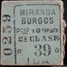 Collectionnisme Billets de transport: BILLETE DE TRES EE MIRANDA A BURGOS. Lote 191354343