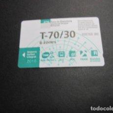 Colecionismos Bilhetes de Transporte: TARJETA T70/30 6 ZONAS AÑO 2018. Lote 191501608