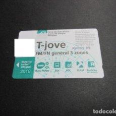 Coleccionismo Billetes de transporte: TARJETA T-JOVE FM/FN GENERAL 3 ZONAS AÑO 2018. Lote 191502240