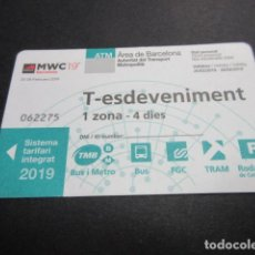 Coleccionismo Billetes de transporte: TARJETA T-ESDEVENIMENT 1 ZONA 4 DIAS CONGRESO DE MOVILES 2019. Lote 191502397
