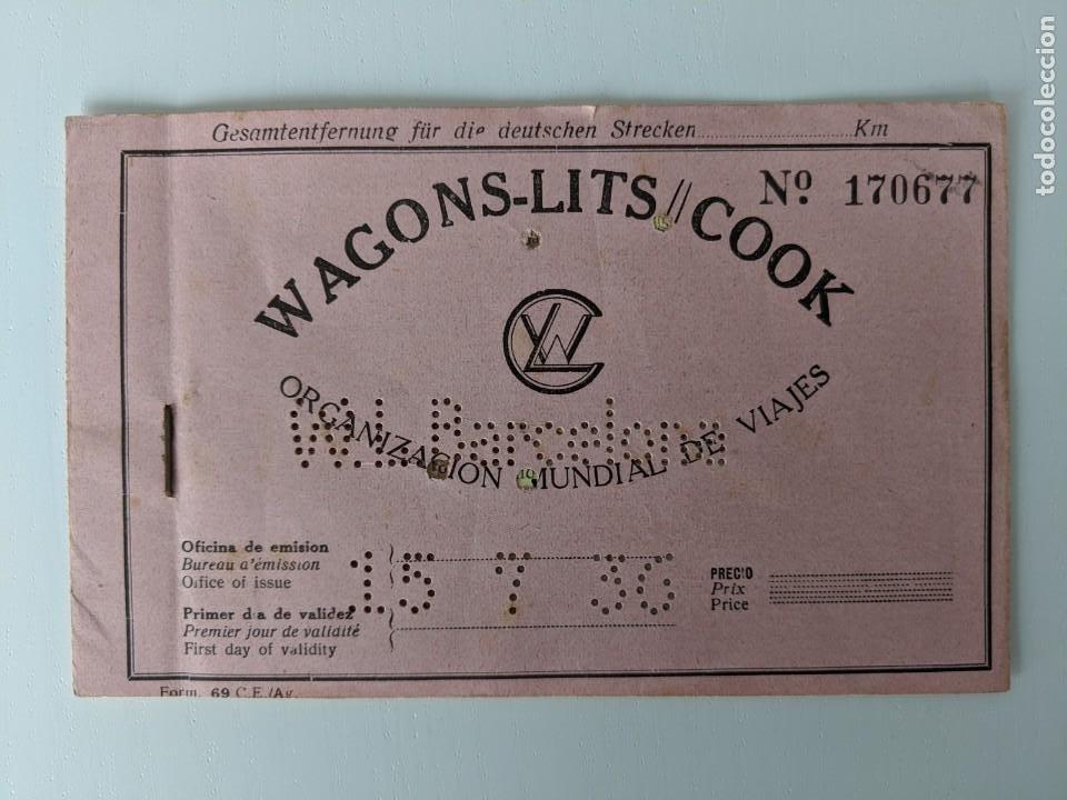 15 DE JULIO DE 1936 - FERROCARRIL BILLETE DE WAGONS LITS COOK BILBAO-CASETAS-ZARAGOZA-BARCELONA (Coleccionismo - Billetes de Transporte)