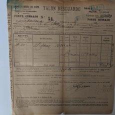 Coleccionismo Billetes de transporte: 1899 CAMINOS DE HIERRO DEL NORTE - FERROCARRILES - TALON DE RESGUARDO - BILBAO. Lote 194132606