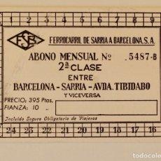 Coleccionismo Billetes de transporte: ABONO MENSUAL 2ª CLASE ENTRE BARCELONA SARRIA- AVDA TIBIDABO- 1962. Lote 194404268